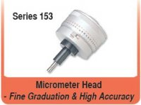 Micrometer Head- Fine Graduation & High Accuracy Series 153